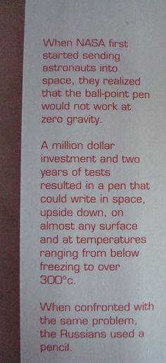 """Fact or Fiction? Fiction. """"Paul C. Fisher and his company, the Fisher Pen Company, reportedly invested $1 million to create what is now commonly known as the space pen. None of this investment money came from NASA's coffers--the agency only became involved after the pen was dreamed into existence."""" Interesting article -  http://www.scientificamerican.com/article.cfm?id=fact-or-fiction-nasa-spen"""