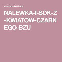 NALEWKA-I-SOK-Z-KWIATOW-CZARNEGO-BZU