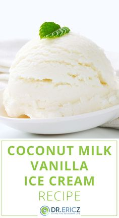 If you're trying to kick the dairy habit, then start with this recipe for coconut milk vanilla ice crea. You'll love it! #dessert #recipe #dairyfreerecipe #realfood #nutrition #diet #healthylifestyle