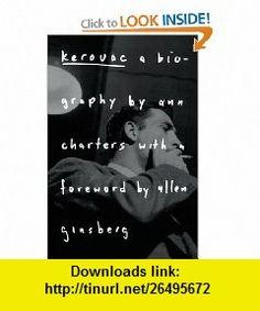 Kerouac A Biography Ann zCharters, Allen Ginsberg , ISBN-10: 0312113471  ,  , ASIN: B0058M6URC , tutorials , pdf , ebook , torrent , downloads , rapidshare , filesonic , hotfile , megaupload , fileserve