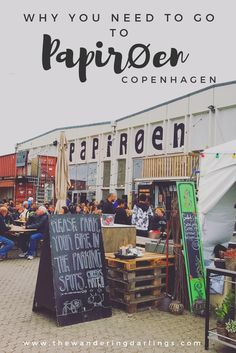 Why you need to visit papiroen when you are in Copenhagen, Denmark for the best street food and views of the harbour.