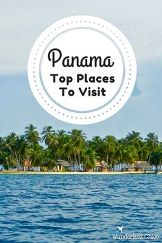 Panama: Top Places To Visit. From the buzz of Panama City and the mountains of Boquete, to the stunning islands of Bocas Del Toro and San Blas, there's plenty to visit in Panama.