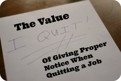 Three Compelling Reasons to Give Proper Notice when Quitting a Job