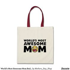 World's Most Awesome Mom Budget Tote Bag