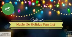 Over 160 things for families to do this holiday season in Nashville and Middle Tennessee.