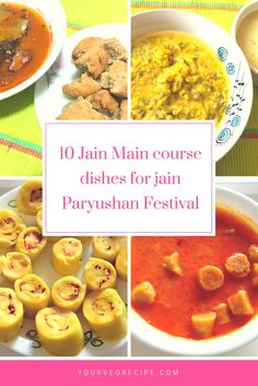 Jain international recipes recipes for jains pinterest 10 jain main course dishes for jain paryushan festival forumfinder Image collections