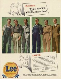 Happy Labor Day everyone! Take this day to relax and honor all the hard work you have put in! Advertising Ads, Vintage Advertisements, Vintage Ads, Vintage Posters, Lee Denim, Lee Jeans, Big Lee, Anti Fashion, Men's Fashion
