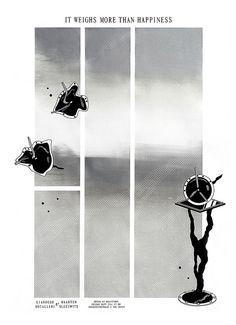 """Julian Sirre - """"It Weighs More Than Happiness"""" silkscreen poster (2013)"""