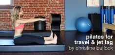 Need this for my trip back to Aus in June <3  Pilates for Travel & Jet Lag By Christine Bullock   Move Nourish Believe