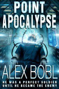 (FREE on 6/23) Point Apocalypse by Alex Bobl - http://eBooksHabit.com