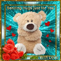 Gif: Just for you Son ! Just Because I Love You So ♥♥♥ Mom & Rob forever Hugs And Kisses Quotes, Hug Quotes, Daily Quotes, Teddy Bear Quotes, Teddy Bear Images, Hug Pictures, Teddy Bear Pictures, Love You Gif, Love Hug