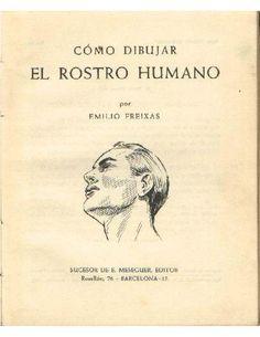 ISSUU - Como Dibujar el Rostro Humano ~ Emilio Freixas de Antonia CRICELLI