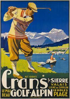 Crans s/ Sierre Valais, le plus beau Golf Alpin by Muller Johannes Emil / 1925
