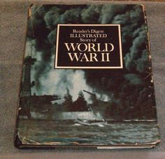 Reader's Digest Illustrated Story of WORLD WAR II (1969, Hardcover)