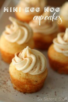 Mini Egg Nog Cupcakes Recipe Six Sisters' Stuff These Mini Egg Nog Cupcakes Are The Ultimate Dessert. They Are So Easy To Make And Come Together In Just Minutes. This Is The Best Holiday Dessert, And Everyone Raves About These, Every Time I Make Them. Mini Desserts, Just Desserts, Delicious Desserts, Dessert Recipes, Cupcake Recipes Easy, Baking Desserts, Party Recipes, Health Desserts, Salad Recipes