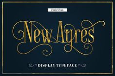 New Ayres Typeface by MaGo on @creativemarket