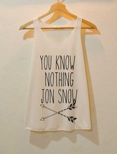 "Ygritte-Inspired Tank https://www.etsy.com/uk/listing/182517835/you-know-notthing-jon-snow-shirt-game-of?ref=sr_gallery_24&ga_search_query=game+of+thrones&ga_order=most_relevant&ga_ship_to=AU&ga_page=4&ga_search_type=all&ga_view_type=gallery | 27 Items Every Die Hard ""Game Of Thrones"" Fan Should Own"