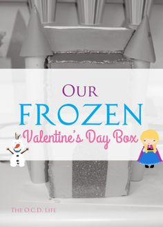 The O.C.D. Life: Our Frozen Valentine's Day Box!