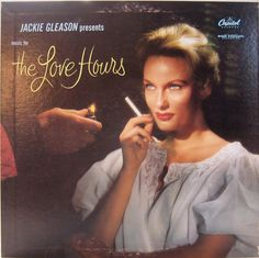 The Love Hours  — Jackie Gleason #vintage #vinyl #records