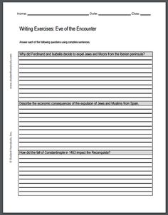 Eve of the Encounter Writing Exercises - Answer each of the following questions using complete sentences. 1. Why did Ferdinand and Isabella decide to expel Jews and Moors from the Iberian peninsula? 2. Describe the economic consequences of the expulsion of Jews and Muslims from Spain. 3. How did the fall of Constantinople in 1453 impact the Reconquista? #education