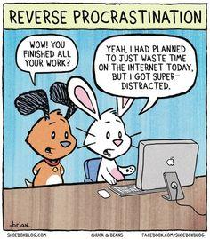Heb jij ook zo'n last van uitstelgedrag? Probeer dit eens!  Bron: cartoonist Brian Gordon