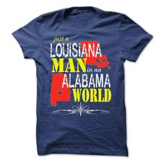 Louisiana Man In An Alabama World T-Shirts, Hoodies. CHECK PRICE ==► https://www.sunfrog.com/States/Louisiana-Man-In-An-Alabama-World.html?id=41382