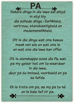 Ek wens ek kon all die dinge nog vir my pa se. Dad Quotes, Bible Verses Quotes, Life Quotes, Brother Quotes, Fathers Day Poems, Happy Father Day Quotes, Afrikaans Language, Afrikaanse Quotes, Birthday Messages