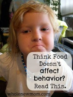 How Food Affects Behavior. Think it doesn't? You need to read this post. Change in food could improve your child's behavior!