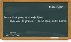 Mark Twain Make School, Mark Twain, Education Quotes, Student, Educational Quotes