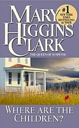 This is the first Mary Higgins Clark book I have ever read and I have since read all of them! http://www.maryhigginsclark.com/index.php