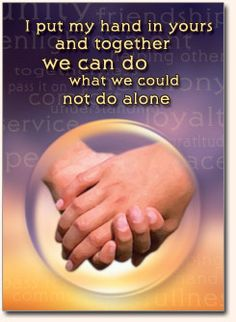 An inspirational and offer of support statement to affirm that you are not in this by yourself