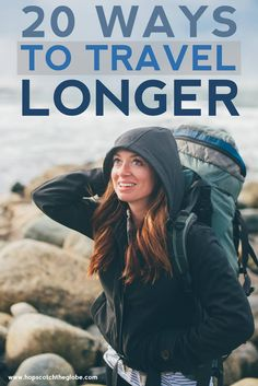 20 Ways to Travel Longer