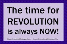 Things To Know About Life: Revolution
