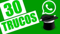 30 trucos y tips para WhatsApp 2017
