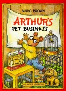 A Great Book to Teach Kids Financial Responsibility: Arthur's Pet Business