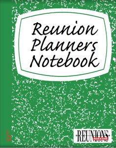 Reunions Magazine Voume Issue 2 Reunion Planners Notebook: guide to organizing essential reunion steps for a successful event. High School Class Reunion, 10 Year Reunion, Family Reunion Games, Family Games, Family Reunions, Group Games, Family Gatherings, Cookbook Template, Family Get Together