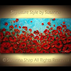 ORIGINAL Abstract Art Blue Red Poppies Painting Impasto Textured Landscape Oil Painting by Susanna 48x24 Ready to Hang. $375.00, via Etsy.