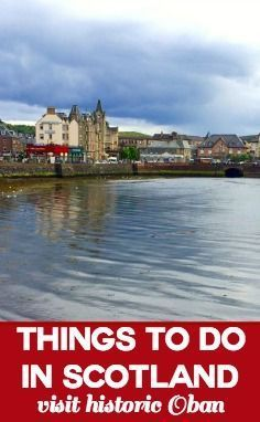 Oban Bay - stayed in a lovely room at that hotel, but didn't tour the Oban distillery (just enjoyed drinking it!)
