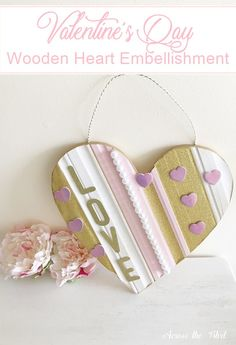 Valentine's Day Embellished Wooden Heart Across the Boulevard #ValentinesDay