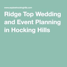 Ridge Top Wedding and Event Planning in Hocking Hills