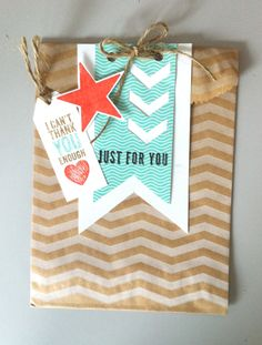 a gift bag (Stampin' Up!) ... just for you