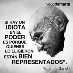 *Por Via Das Dúvidas*: Sobre Idiotices * Mahatma Gandi - India