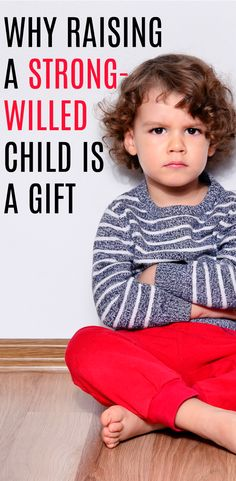 While there are lots of tips, tricks and ideas for raising a strong willed child, it\'s important to remember this ONE lesson when parenting this kind of child. There is a silver lining to that strong willed child, and this is why wrong willed kids are a gift. #strongwilled #parenting #parenthood #stubbornkids #motherhood