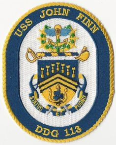 US NAVY PATCH - DDG 113 USS JOHN FINN - 1ST MEDAL OF HONOR RECIPIENT OF WWII