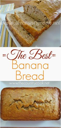 The Best Banana Bread Recipe from The Country Cook. Homemade doesn't get tastier or yummier than this!! So easy and bonus - it uses melted butter. Amazing! http://franchise.avenue.eu.com/