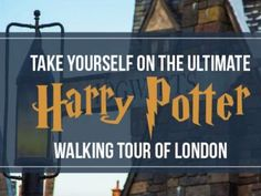 This is the walking tour of London every Harry Potter fan needs to go on