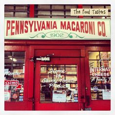 Pennsylvania Macaroni Co., Strip District, Pittsburgh PA......Reminds me of you, Roz........ Miss you Dear Heart! :)