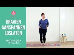 Draaien, Aanspannen en Loslaten - YouTube Yoga Gym, Yoga Videos, Tai Chi, Pilates, Buddha, Stress, Dna, Sports, Youtube