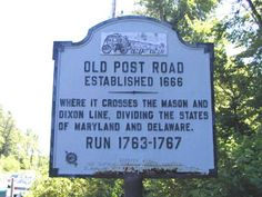 Old Post Road Established 1666 - Mason Dixon Line Elkton, Cecil County MD 281 (northbound) at the Maryland-Delaware Line