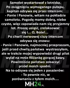 Chwila grozy w samolocie – MH24.PL – Demotywatory, Memy, Śmieszne obrazki i teksty, Filmiki, Kawały, Dowcipy, Humor Polish Memes, Weekend Humor, Funny Mems, Text Memes, Smile Everyday, Keep Smiling, Wtf Funny, Texts, Have Fun
